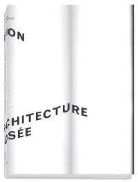 L'objet de l'exposition : l'architecture exposée