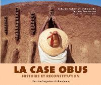 La case obus, histoire et reconstitution