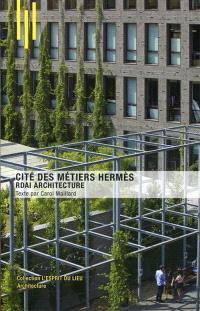 La cité des métiers Hermès à Pantin : RDAI Architecture