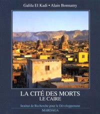 La cité des morts, Le Caire