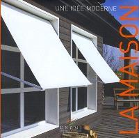 La maison : une idée moderne