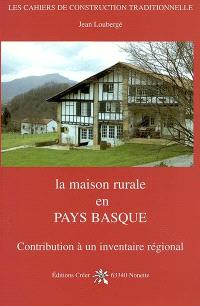 La maison rurale en Pays basque