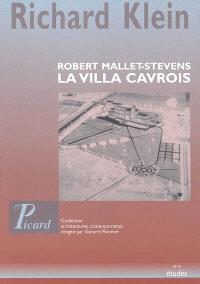 La villa Cavrois : Robert Mallet-Stevens