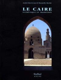 Le Caire : esthétique et tradition
