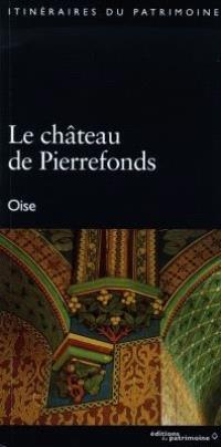 Le château de Pierrefonds, Oise