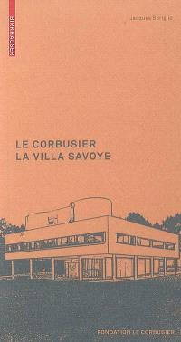 Le Corbusier : la villa Savoye