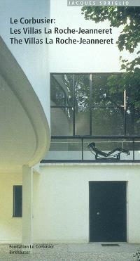 Le Corbusier : les villas La Roche-Jeanneret = Le Corbusier : the villas La Roche-Jeanneret