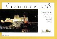 Le monde des châteaux, palais et domaines privés. Volume 1