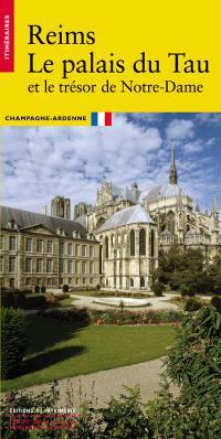Le palais du Tau : Reims, Marne