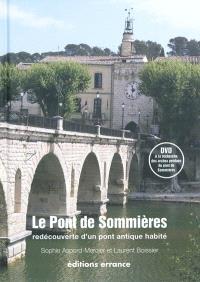 Le pont de Sommières : redécouverte d'un pont antique habité