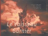 Le vaisseau Garnier