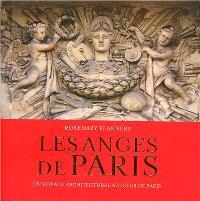 Les anges de Paris : un voyage architectural en hommage aux anges