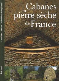 Les cabanes en pierre sèche de la France