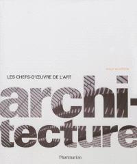 Les chefs-d'oeuvre de l'art. Volume 2, Architecture