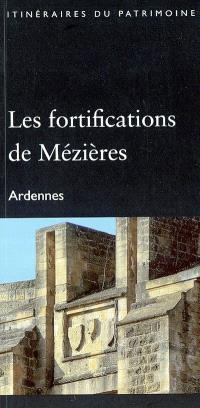 Les fortifications de Mézières, Ardennes