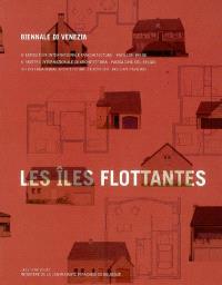 Les îles flottantes, un pavillon = Le isole galleggianti = Floating islands