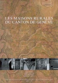 Les maisons rurales du canton de Genève
