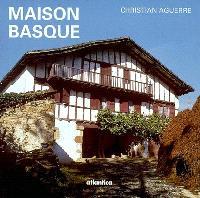 Maison basque : au plus profond d'une culture