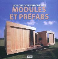 Maisons contemporaines : modules et préfabs