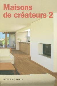 Maisons de créateurs. Volume 2, Intérieurs italiens 1995-2002