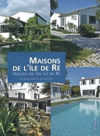 Maisons de l'île de Ré = Houses on the île de Ré