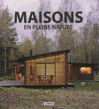 Maisons en pleine nature