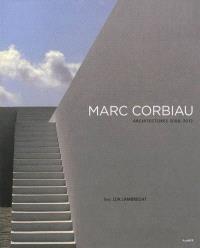Marc Corbiau : architectures, 2000-2012
