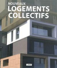 Nouveaux logements collectifs