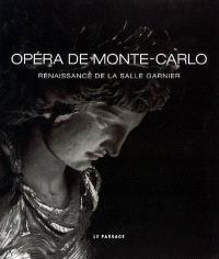 Opéra de Monte-Carlo : renaissance de la salle Garnier