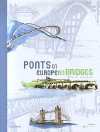 Ponts d'Europe = European bridges