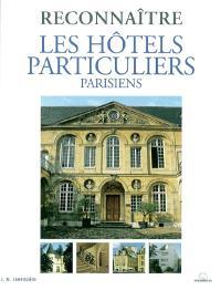 Reconnaître les hôtels particuliers parisiens