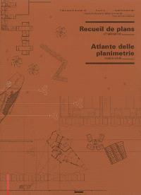 Recueil de plans d'habitation = Atlante delle planimetrie residenziali