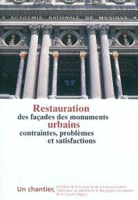 Restauration des façades des monuments urbains : contraintes, problèmes et satisfactions
