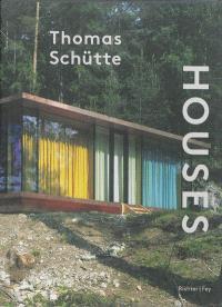 Thomas Schütte, Houses