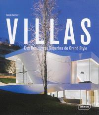 Villas : des résidences superbes de grand style = Villas : superb residential style