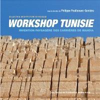 Workshop Tunisie  : invention paysagère des carrières de Mahdia