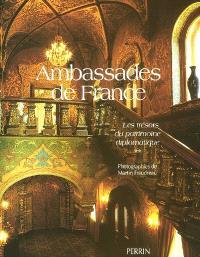Ambassades de France. Volume 2, Les trésors du patrimoine diplomatique