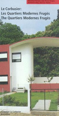 Le Corbusier : les quartiers modernes Frugès = Le Corbusier : the quartiers modernes Frugès