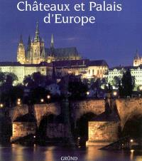Châteaux et palais d'Europe
