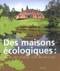 Des maisons écologiques : de la conception à la décoration
