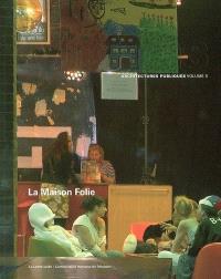 La Maison Folie : architectes Atelier d'architecture Matador