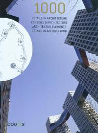 1.000 détails in architecture = 1.000 conseils d'architecture = 1.000 architecktur-elemente = 1.000 details en architectuur