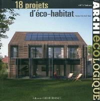 Archi écologique : 18 projets d'éco-habitat