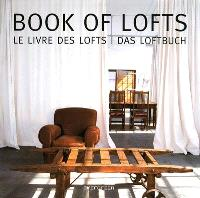 Book of lofts = Le livre des lofts = Das Loftbuch