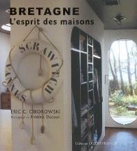 Bretagne, l'esprit des maisons