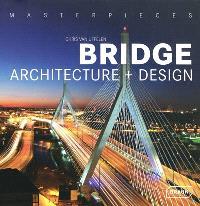 Bridge : architecture + design