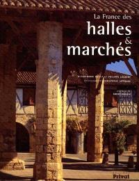 La France des halles et marchés