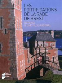 Les fortifications de la rade de Brest : défense d'une ville-arsenal