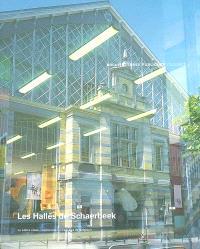 Les Halles de Schaerbeek : architectes Miriam Dubois et Jean de Salle, COOPARCH-R.U.