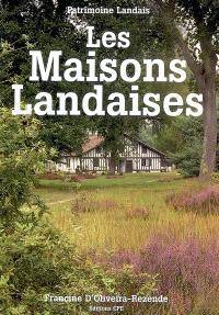 Les maisons landaises : patrimoine landais